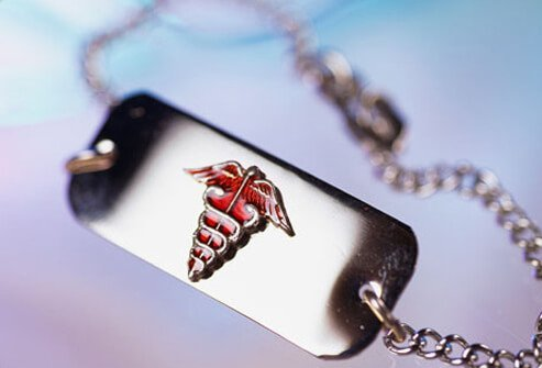 Put your medical alert bracelet or pendant near your watch, rings, or other jewelry you wear every day.