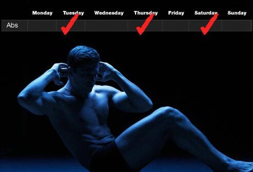 For best results, do a targeted ab routine two or three times per week, resting at least one full day between workouts.